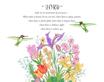 Prayer of St. Francis of Assisi illustrated- 8 x 10 print- bouquet of flowers, hummingbirds, peace prayer