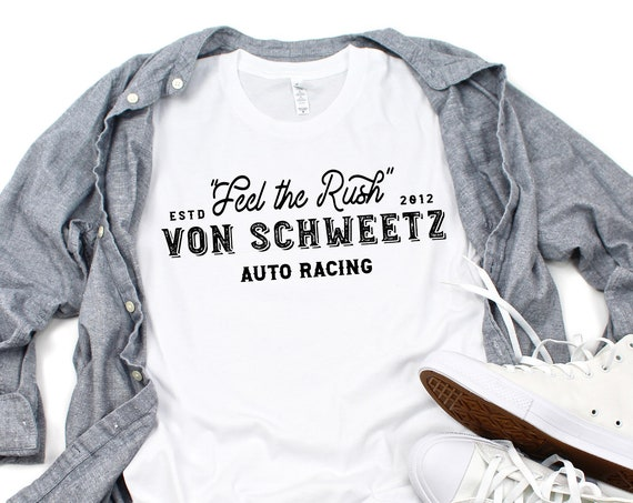 Feel the Rush - Von Schweetz Car Racing - White Unisex Crew Neck - FREE SHIPPING