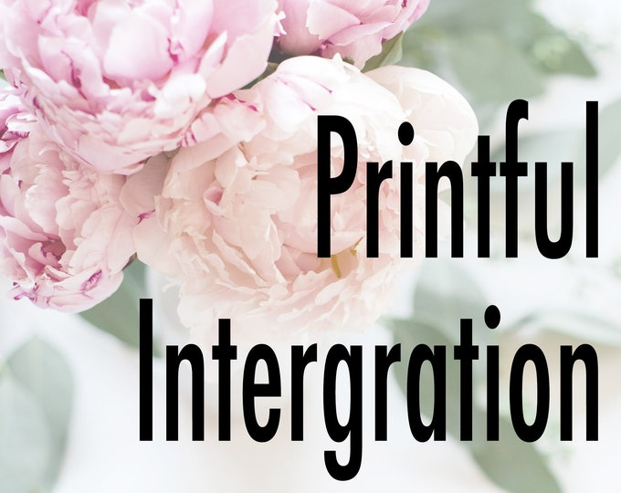Printful Integration - Set up Drop Shipping for Existing Etsy or Shopify Stores - 25 Listings