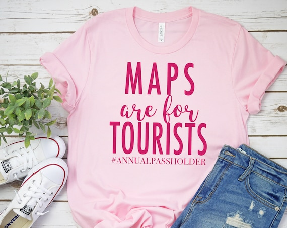 Maps are for Tourists - Annual Passholder - Unisex Crew Neck - FREE SHIPPING