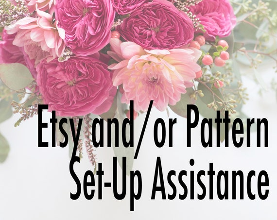 Total Etsy and/or Pattern Store Set Up (up to 40 listings) – You provide the content