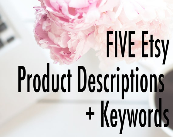 5 Product Descriptions + Keywords Content Writing for Etsy Listings