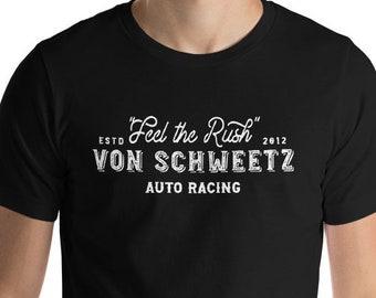 Feel the Rush - Von Schweetz Car Racing - Black Unisex Crew Neck