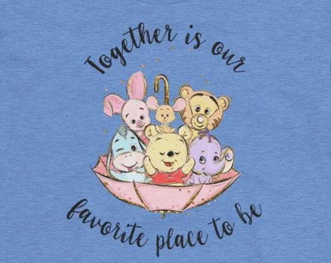 Together is Our Favorite Place - Pooh Inspired Blue Kids Crew Neck