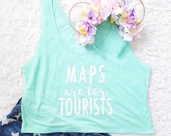 Maps are for Tourists Mint Green Disney and Theme Park Inspired Mint Green Tank