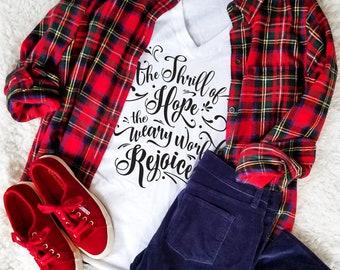 The Thrill of Hope - O Holy Night Christmas Carol Shirt