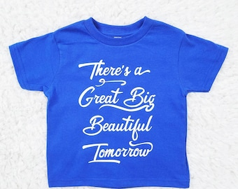 Beautiful Tomorrow - Winnie the Pooh Inspired Inspirational Quote Shirt - TODDLER sized