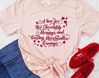 Hot Chocolatety Mornings and Toasting Marshmallow Evenings - Winnie the Pooh Inspired Fall Shirt