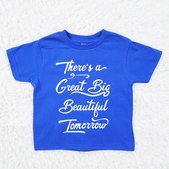 SALE - Beautiful Tomorrow - Pooh Inspired Inspirational Quote Shirt - TODDLER