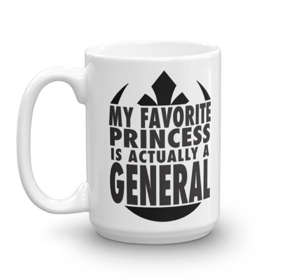 My Favorite Princess Mug - Resistance Inspired Rebel Mug