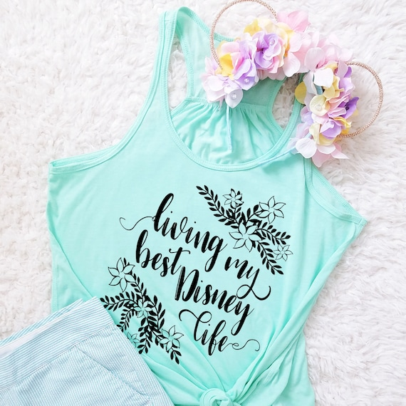 Living My Best Disney Life Shirt - Ladies Flowy Racerback Tank Top - FREE SHIPPING