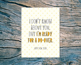 I don't know about you - but I'm ready for a do-over. Happy New Year! - A2 folded note card & envelope - SKU 499
