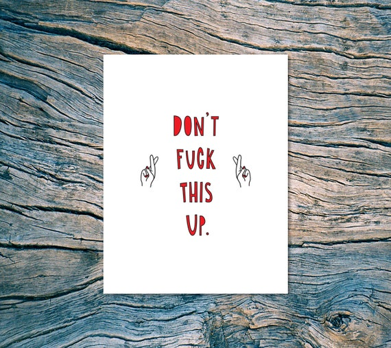 Don't F--k This Up - A2 folded note card & envelope - SKU 389