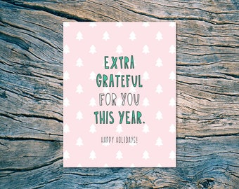 Extra grateful for you this year. Happy Holidays! - A2 folded note card & envelope - SKU 498