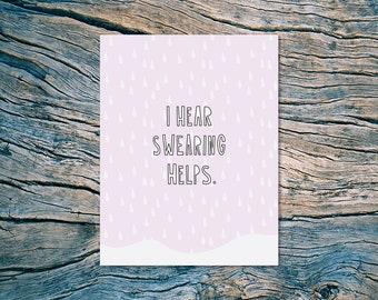 I hear swearing helps. - A2 folded note card & envelope - SKU 491