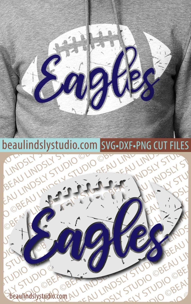 Eagles Football SVG File Grunge Eagles SVG DIY Football Mom image 0