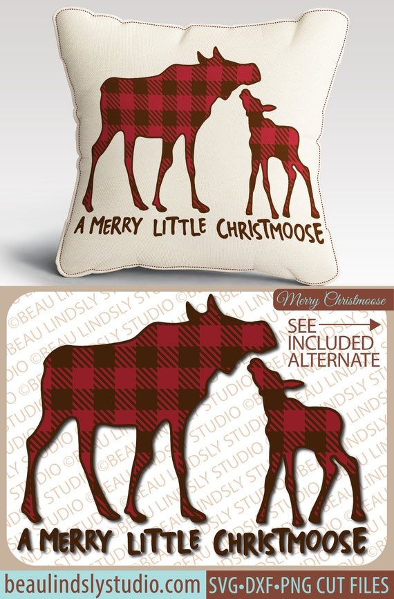 47+ Have Yourself A Merry Little Christmoose Christmas Svg Crafter Files