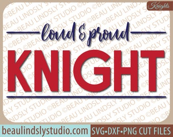 Knight SVG, Knight Team SVG, Team Sport SVG File, Football Mom svg, Back To School svg File For Silhouette, svg File For Cricut Project