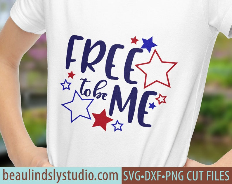 Freedom SVG Free To Be Me SVG Patriotic svg USA svg Happy image 0