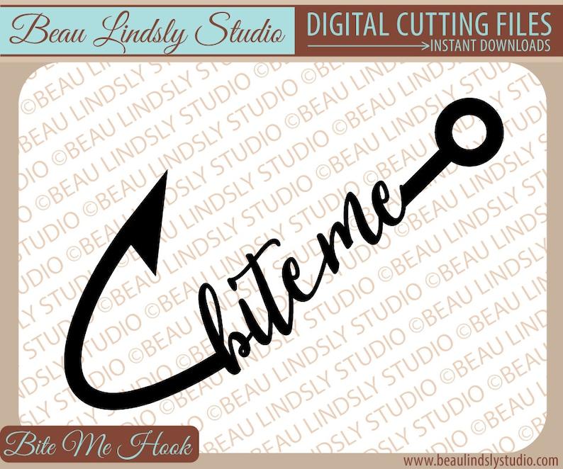 Fishing Pun SVG: Bite Me Fishing SVG Cricut SVG Silhouette image 0