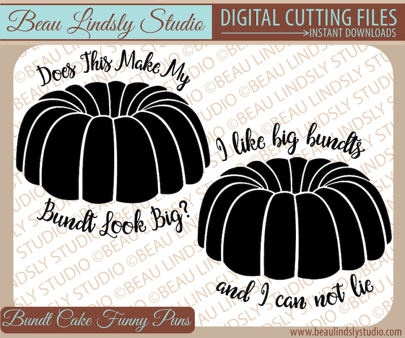 Bundt Cake Pun SVG I Like Big Bundts And I Can Not Lie SVG image 0