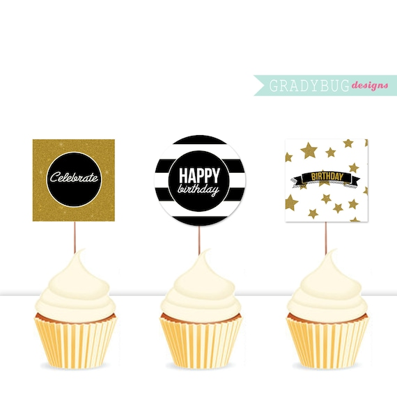 Happy Birthday Cupcake Toppers Printable Black And Gold