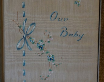Antique Baby Record Book  1920's  By Queen Holden  Silk handprinted Baby Book   Our Baby Book Record Book
