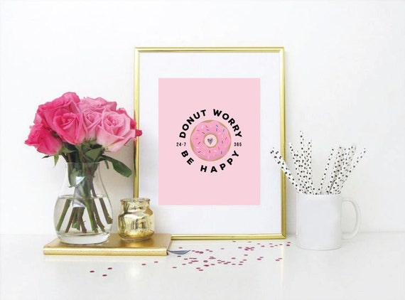 Donut Worry Be Happy Art Print, Wall Art, Digital, Print, Quote