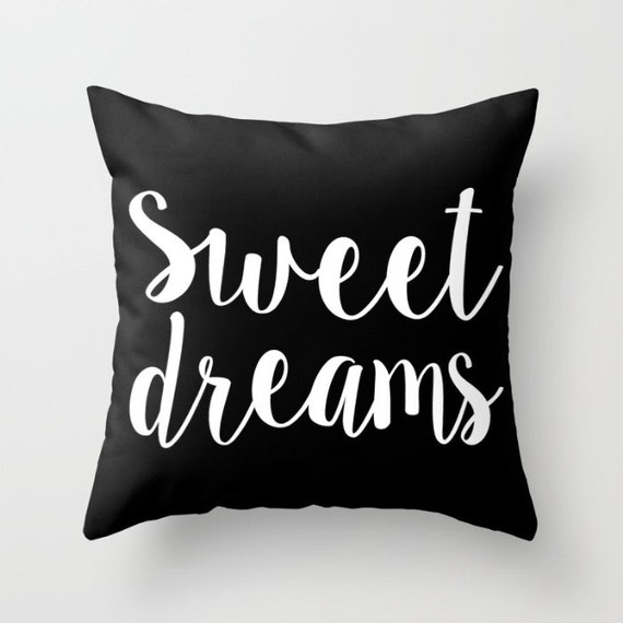 Sweet Dreams Pillow w/ Insert | Throw Pillow | Pillow Case | Pillow Cover | Office Decor |  Home Decor | Statement Pillow