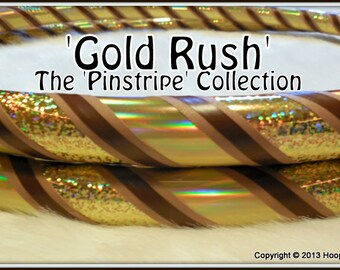 NEW Custom Hula Hoop -  'GOLD RUSH' - From the 'Pinstripe Collection,' Exclusively from Hoop Mamas.