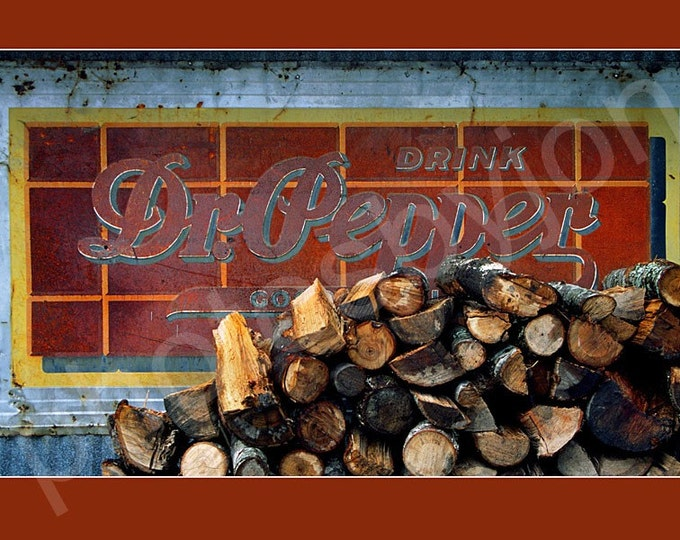 Dr. Pepper Sign Photograph - common size poster style photographic print - Woodpile With Taste Rustic