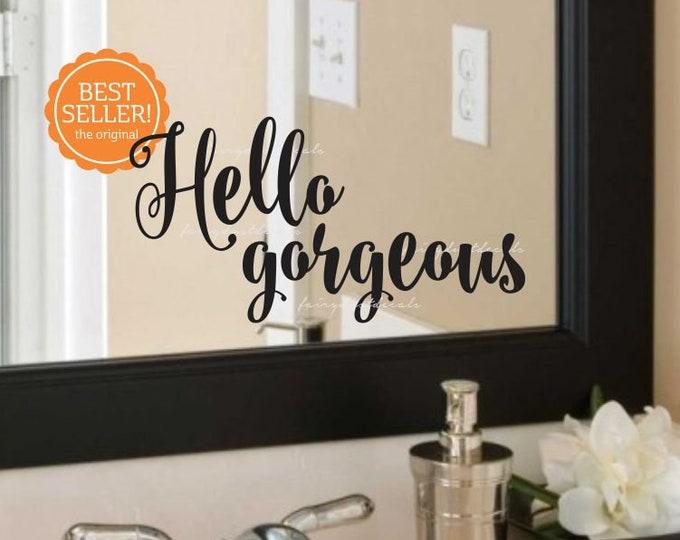 Hello gorgeous vinyl decal, bathroom mirror sticker