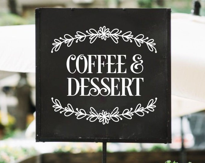 Coffee and Dessert Decal, coffee bar sign sticker, chalkboard vinyl decal, new design, dessert table coffee sign