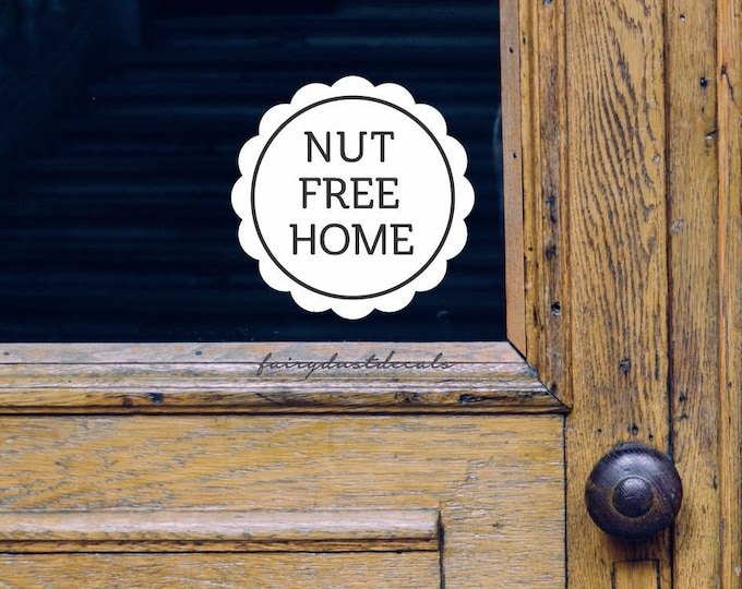 Nut Free Home Decal, Food Allergy Warning Sticker, Nut Free Window Sign Decal, Nut Allergy Warning Vinyl Decal Sticker