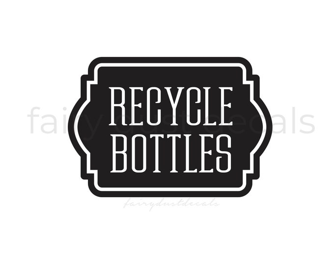 Recycle Bottles Sticker Decal for Trash Bin, Recycling Label