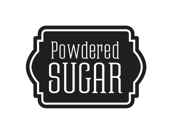 Powdered Sugar Decal for kitchen canister, vinyl sticker label, powdered sugar container, farmhouse kitchen pantry decor, baking sugar decal