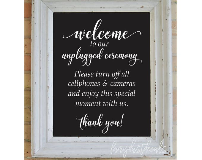 Wedding decal, unplugged ceremony, chalkboard decal sign, vinyl letters, wedding decor, wedding welcome, unplugged vinyl decal, no cellphone