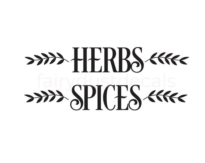 Herba and Spices Decal, farmhouse kitchen pantry decor, herbs and spices label