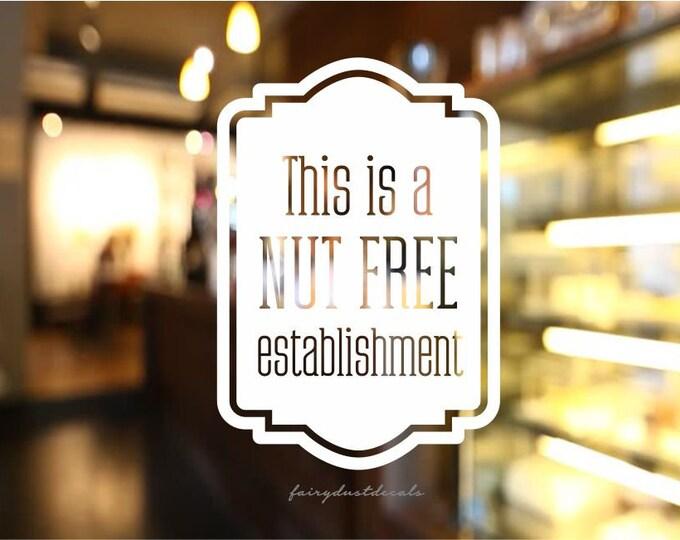Nut Free Decal, store window vinyl sticker, peanut allergy decal, nut free store decal, food allergy warning, classroom decal, nut allergy