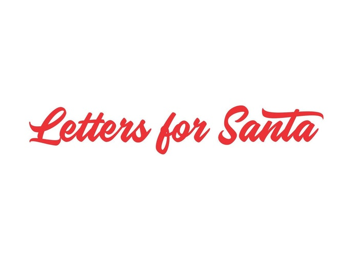 Letters for Santa Decal, vinyl sign sticker, Santa Claus mailbox label