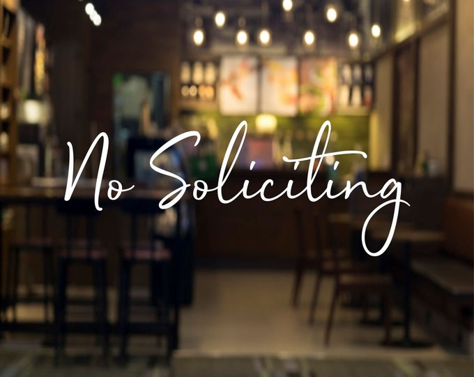 No Soliciting Window Decal, Small Business Store Coffee Shop Salon Vinyl Decal, Customers Only, No Soliciting Sign