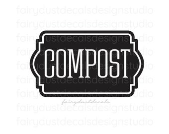 Compost Decal, Garbage Decal, Vinyl Label, Vinyl Decal, Recycle Sticker, Trash Barrel Vinyl Sticker, Kitchen Compost Trash Can Decal