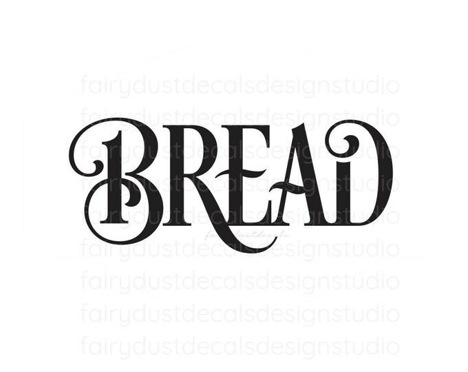 Bread Box Decal, Kitchen Canister, Kitchen Pantry Decor, Farmhouse Kitchen, Bread Box Vinyl Decal, Bread Label Decal, Bread Vinyl Sticker