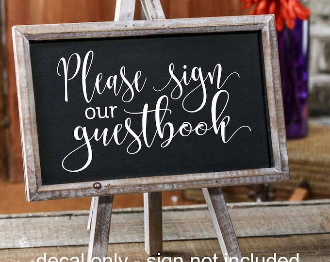 Guestbook decal, sign our guestbook, wedding decal, wedding reception stickers, chalkboard sign decal, guestbook sticker, decal for sign