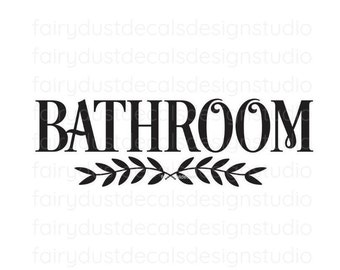 Bathroom Door Decal, Farmhouse Style Bath Vinyl Decal Sticker