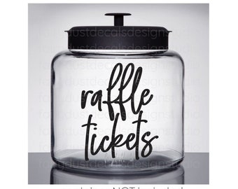 Raffle Tickets Decal, Vinyl Label Decal for Raffle Ticker Container Jar