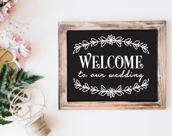 Wedding Welcome Vinyl Decal for wood sign, chalkboard vinyl sticker, welcome to our wedding sticker