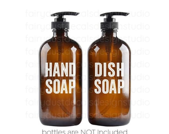 Hand Soap and Dish Soap Vinyl Decal Set, Bottle Labels, apothecary style glass soap dispenser jars, farmhouse kitchen and bathroom decor