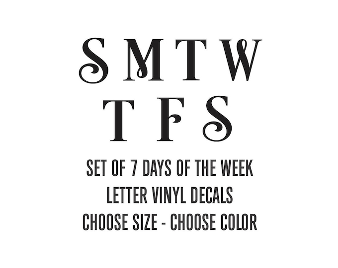 Days of the Week decal, MTWTFSS, chore schedule, home organization, dry erase calendar label, white board stickers, letter only, daily menu