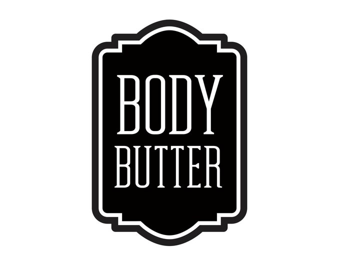Body Butter Label for glass bottle, apothecary style bathroom decor, farmhouse bathroom, body butter vinyl decal